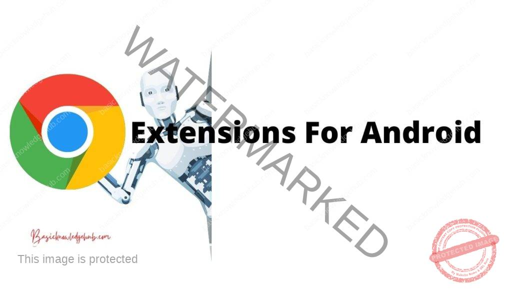 Google Chrome extensions Android