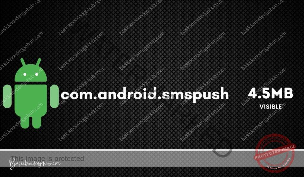 Use of com.android.smspush